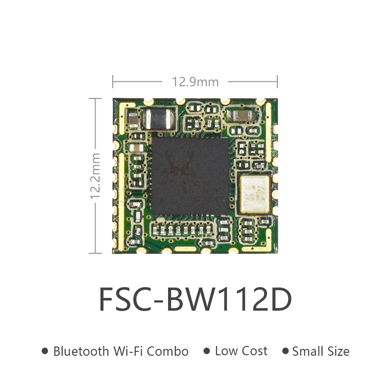 Bluetooth WIFI Combo RF Module 저원가 솔루션 | FSC-BW112D